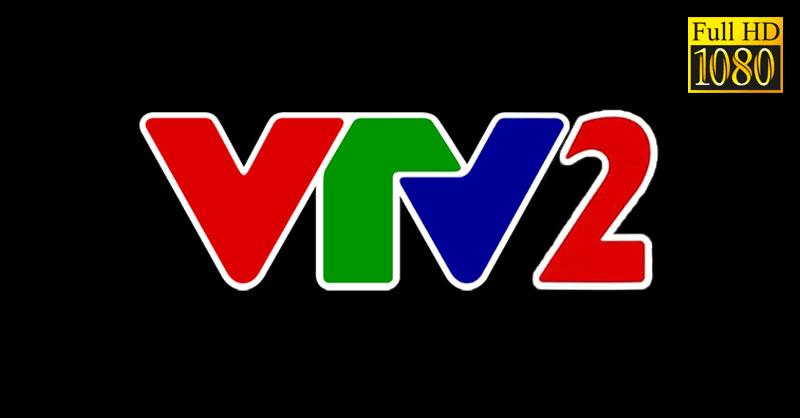 Lịch phát sóng VTV2 - Lịch chiếu VTV2 Chủ nhật ngày 28/02/2021